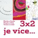 3x2 je více…