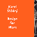 Karel Štědrý - Design for Mars