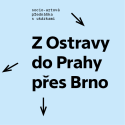 Jiří Surůvka - Z Ostravy do Prahy přes Brno