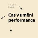 František Kowolowski - Čas v umění performance